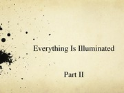 Everything is Illuminated Part 2