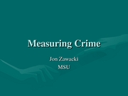 what are the instruments for measuring crime Seriousness of the crime and a person's recommended by the washington state institute criminal history, some sentences may result in confinement in prison, community supervision, or both 1 the.