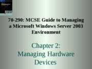 Windows Server 2003 Environment Chapter 02