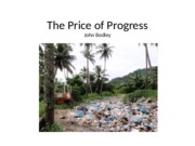 Bodley The Price of Progress.ppt