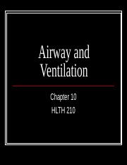 Chapter 10 Airway and Ventilation 11