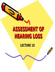 Lecture_10_ASSESSMENT_OF_HEARING_LOSS.ppt