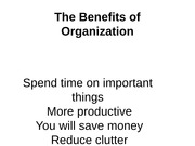 The Benefits of Organization