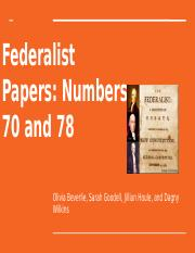 Federalist 70 and 78 Slideshow.pptx