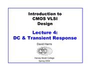 LECTURE 4 DC AND TRANSIENT RESPONSE
