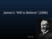 31. James on The Will to Believe