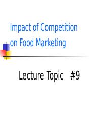 Student Lecture #9  Impact of Competition on Food Product Markets.ppt