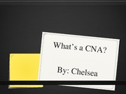 what is a CNA presentation