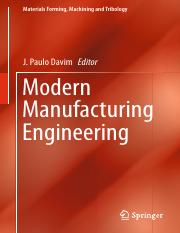 Modern Manufacturing Engineering (Materials Forming, Machining and Tribology) (Springer, 2015).pdf