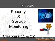 Chapters 11 and 22 Security and Service Monitoring
