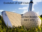 Evolution of Golf Clubs