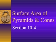 10-4 Surface Area of Pyramids and Cones
