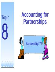 Topic 8- Accounting for Partnership