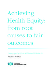 Achieving Health Equity-from root causes to fair outcomes