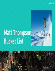 Bucket List Thompson