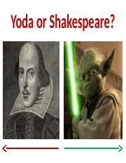 Shakespeare or Yoda.pptx