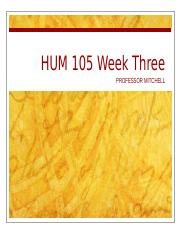 HUM 105 PPT week three