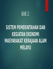 Bab 2 Sistem Pemerintahan Pptx Bab 2 Sistem Pemerintahan Dan Kegiatan Ekonomi Masyarakat Kerajaan Alam Melayu Sistem Pemerintahan Beraja Pemerintahan Course Hero