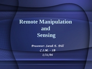 Remote Manipulation