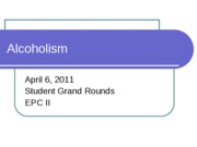 Student Grand Rounds Alcoholism