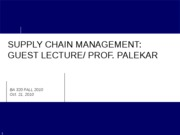 BA 320 Lecture 13 Supply Chain Management Guest Lecture