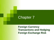 Chapter7_Foreign_Currency_Transactions_and_Hedging_FC_Risk