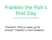 Franklin the Fish.docx