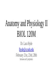 10-12 POST Lectures Lymphatics and Immune BIOL120-S17 Hyde A&P II