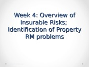 INS660-F15-W4-OverViewOfInsRisks-Property-RM