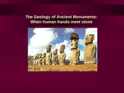 Mar 13 - The Geology of Ancient Monuments