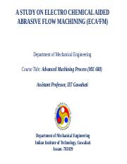 ME 688-A STUDY ON ELECTRO CHEMICAL AIDED ABRASIVE FLOW MACHINING (ECA2FM).pptx