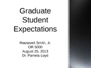 RSmith Unit I Expectations for Graduate Student powerpoint