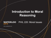 Phil 220 Introduction to Moral Reasoning