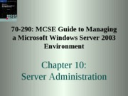 Windows Server 2003 Environment Chapter 10