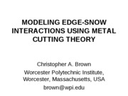 ICSS - MODELING EDGE-SNOW INTERACTIONS USING METAL CUTTING THEORY