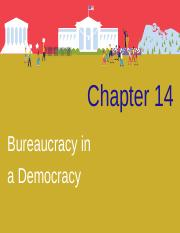 Chapter 14- Bureaucracy in a Democracy