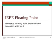Lect 2a -IEEE Floating Point Units