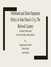 Wifehood and Silent Separatist Policy in Alan Paton's.pptx
