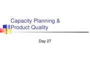 Day 27 Capacity Planning & Product Quality