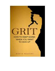 PDF- Grit - How to Keep Going When You Want to Give Up - Martin Meadows.pdf