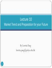 Lecture 10_Market Trend & Preparation for your Future_Student.pdf