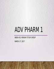 Adv Pharm 1 Monday Study Week 11