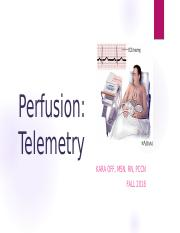 Perfusion - Telemetry Clinical Orientation - Student.pptx