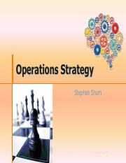 Notes 11 - Operations Strategy - Stephen