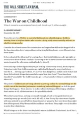 Lenore Skenazy- The War on Childhood - WSJ