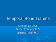 Temp-bone-trauma-slides-051012