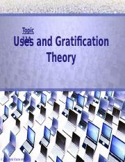 Topic11-A-UsersGratificationTheory.pptx