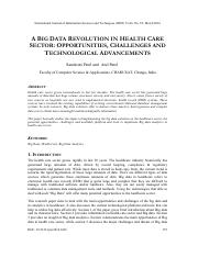 A B S IG DATA REVOLUTION IN HEALTH CARE ECTOR OPPORTUNITIES CHALLENGES AND TECHNOLOGICAL ADVANCEMENT