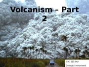 GSCI_120_Lecture_12_new_volcanoes_part1