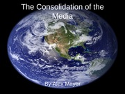 Consolidation of the media